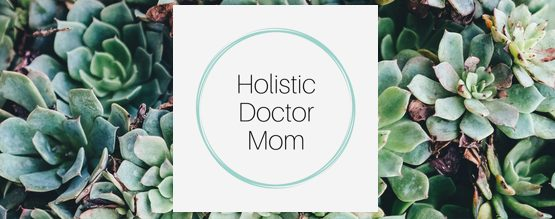 holistic doctor mom